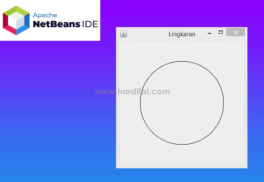 Membuat Lingkaran Garis Menggunakan Java di Netbeans