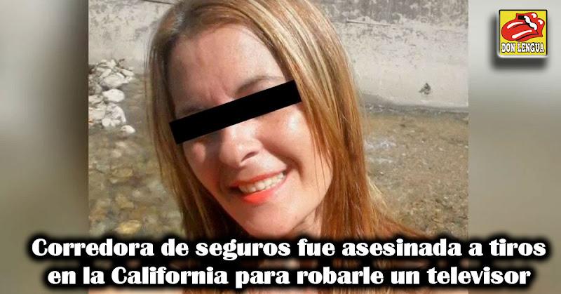 Corredora de seguros fue asesinada a tiros en la California para robarle un televisor
