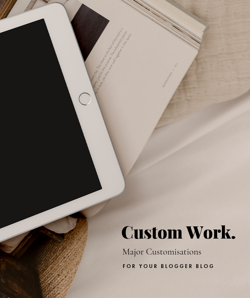 custom work major customisations for your blogger blog