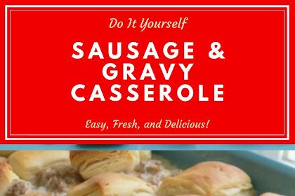 Sausage & Gravy Casserole