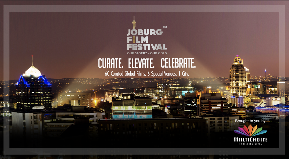 The 3rd Annual Joburg Film Festival Set To Showcase The Finest Films From Africa And The World