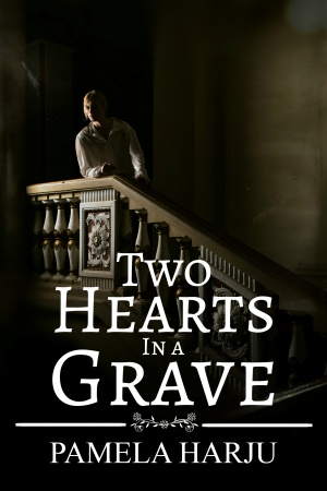 Two Hearts in a Grave (Pamela Harju)