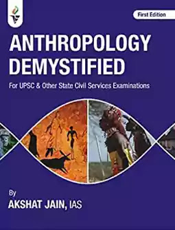 akshat jain Anthropology Demystified Book