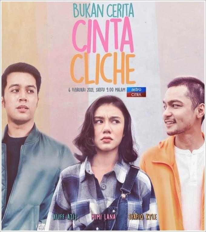 Telefilem | Bukan Cerita Cinta Cliche (2021)