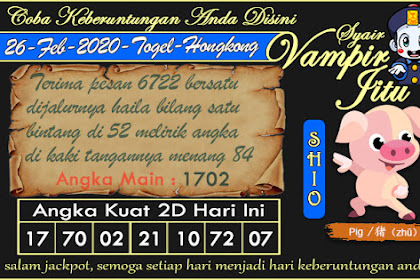Syair Vampir Jitu Togel Hongkong Rabu 26 Februari 2020