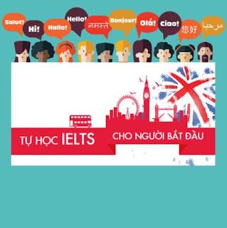 Khóa Học Tự Học IELTS Cho Người Bắt Đầu ebook PDF EPUB AWZ3 PRC MOBI