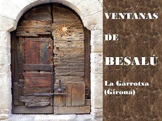 http://misqueridasventanas.blogspot.com.es/2016/09/ventanas-de-besalu.html