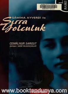 Cemalnur Sargut - Samiha Ayverdi ile Sırra Yolculuk