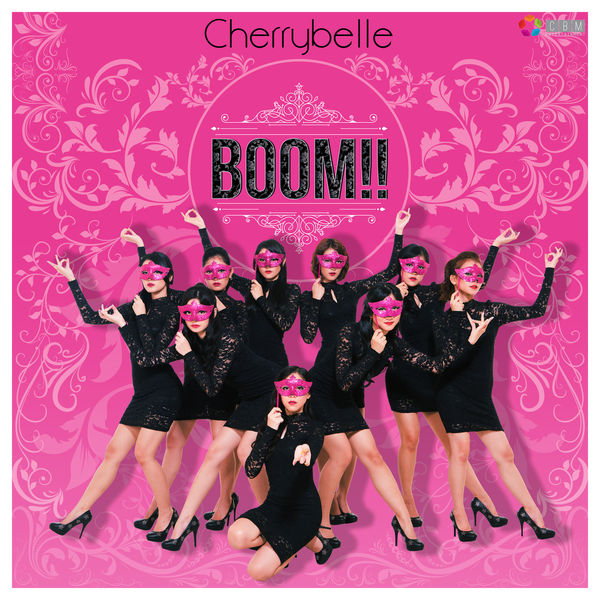 Cherrybelle - BOOM!!