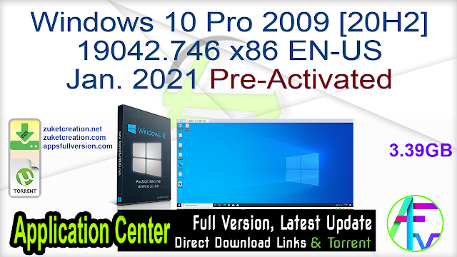 Windows 10 Pro 2009 [20H2] 19042.746 x86 EN-US Jan. 2021 Pre-Activated