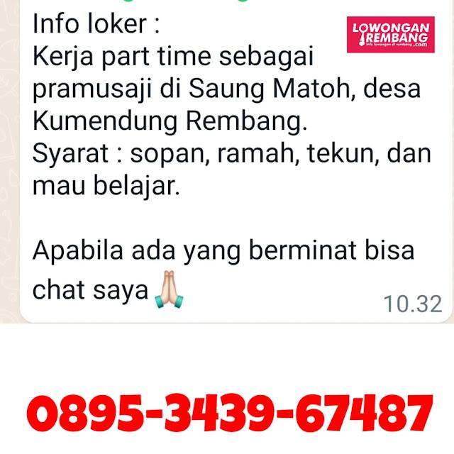 Lowongan Kerja Part Time Pramusaji Saung Matoh Kumendung Rembang