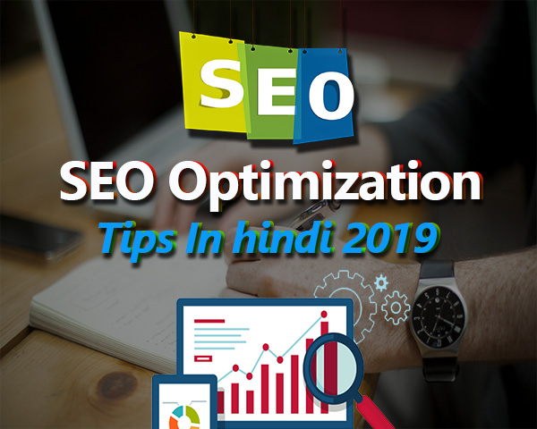SEO Optimization Tips In hindi 2019