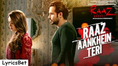 Arijit Singh's Raaz Aankhein Teri Lyrics - Raaz Reboot