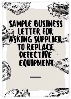 how to write letter for asking to replace defective equipment