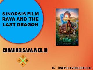 FILM TERBARU RILIS 2021 : Raya and the Last Dragon