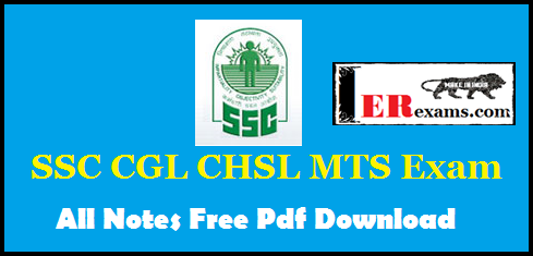 SSC CGL CHSL MTS Exam All Notes Free Pdf Download