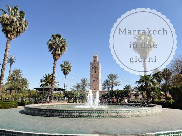 Cosa vedere a Marrakech in due giorni