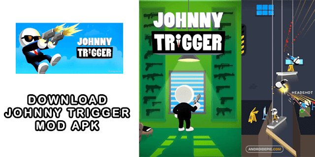 Download Johnny Trigger Mod Apk + OBB for Android