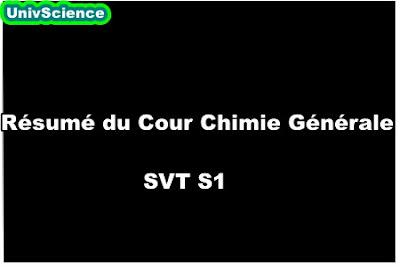 Résumé du Cour Chimie Générale SVT S1.