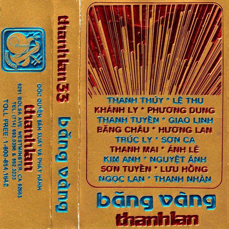 Tape Thanh Lan 33 - Băng Vàng (WAV)