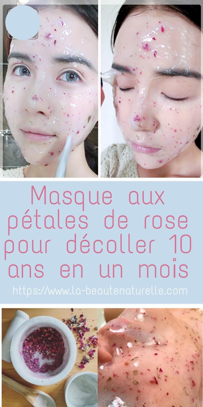 Masque aux pétales de rose pour décoller 10 ans en un mois