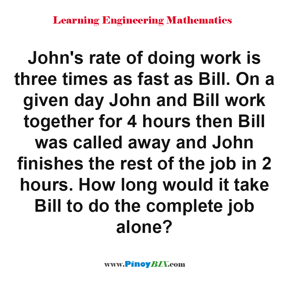 How long would it take Bill to do the complete job alone?