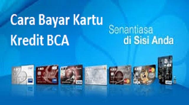 Cara Bayar Kartu Kredit BCA