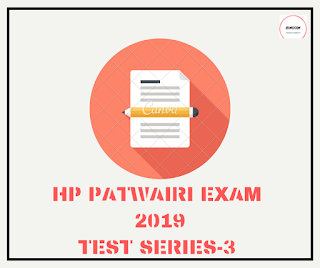 HP PATWARI EXAM 2019 -TEST SERIES-3