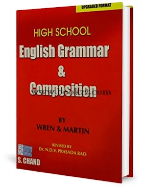 New Edition High School English Grammar & Composition by Wren and Martin