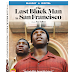 The Last Black Man In San Francisco Trailer Available Now! Releasing on Blu-Ray, and DVD 8/27