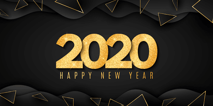 Happy New Year 2020 - Wishes,HAPPY NEW YEAR MESSAGES,WHATSAPP STATUS FOR 2020