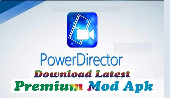 [Power DiRector Android App MOD 6.3🔥] Use The Power Director MOD To Create Premium And Mood Versions Of Android's Best Video Editing App For Free With Out Water Markless Professional Quality Video Edito..!!