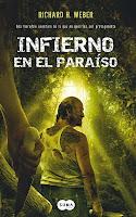 Infierno En El Paraíso, de Richard H. Weber