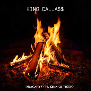 DOWNLOAD MUSIC MP3: Dracarys - King Dallas Ft Chinko Tiger