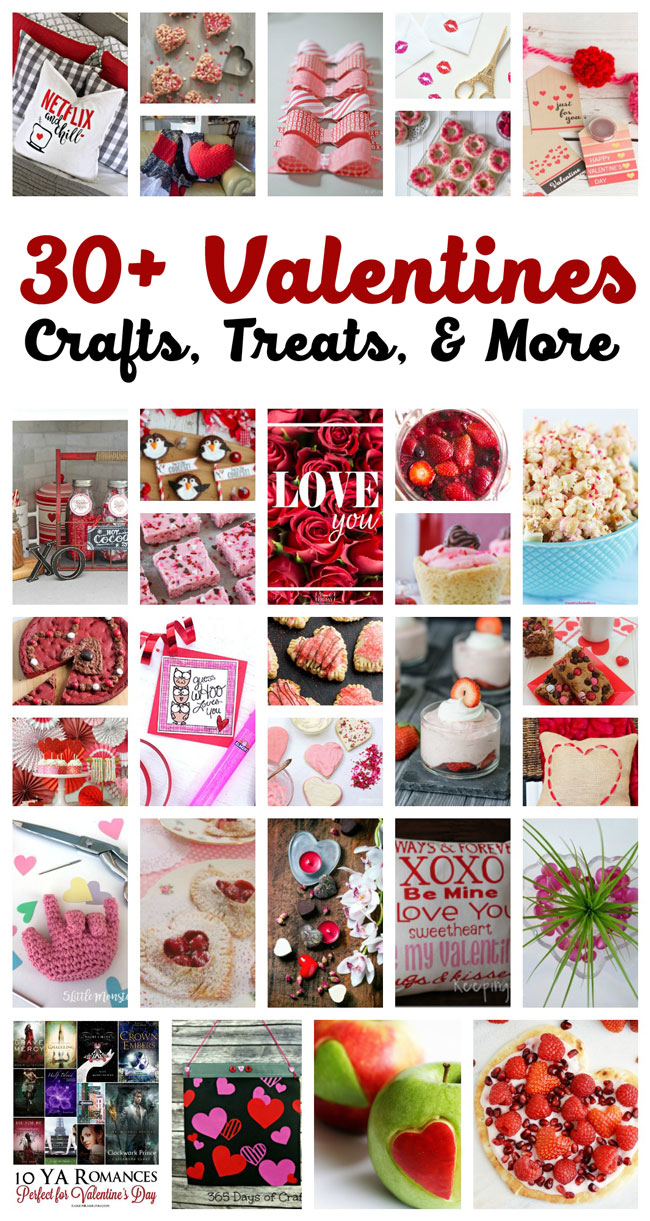 30+ Valentine Crafts, Treats & More