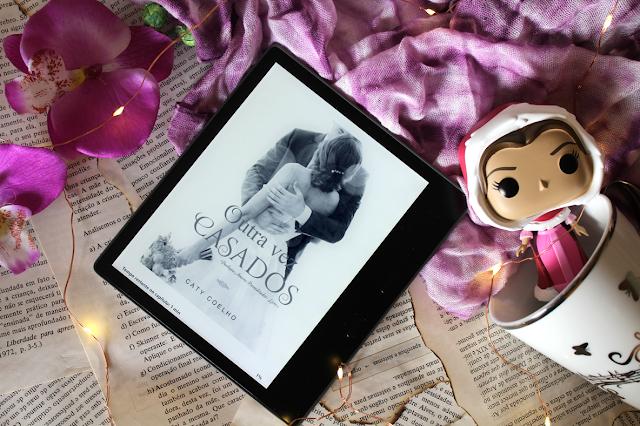 Outra Vez Casados - Amores Premeditados #01 - Caty Coelho