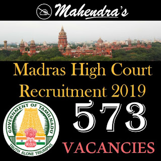 Madras High Court Recruitment 2019 | 573 Vacancies