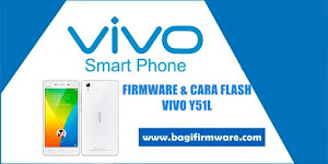 Firmware dan Cara Flash Vivo Y51L Tested (QFIL)