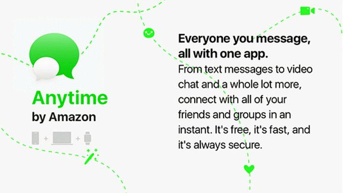 Amazon working on a new messaging app called Anytime. Will it be great?