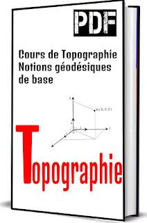 Cours de Topographie Notions géodésiques de base PDF