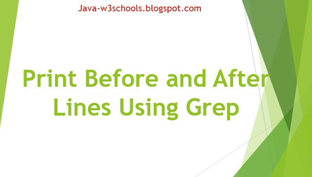 Print Before and After Lines Using Grep