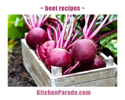 Beet Recipes & Ideas ♥ KitchenParade.com, Savory to Sweet. Recipes, tips, nutrition & Weight Watchers points included.