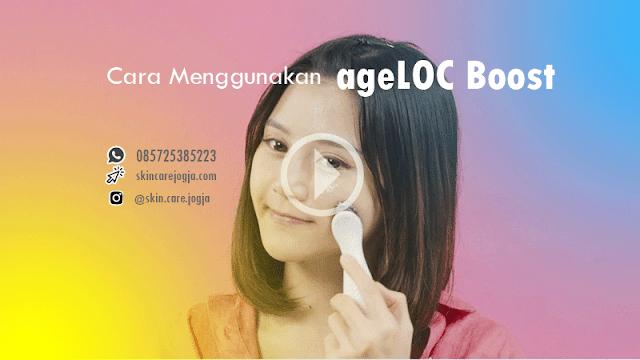 Cara Menggunakan ageLOC Boost Nu Skin