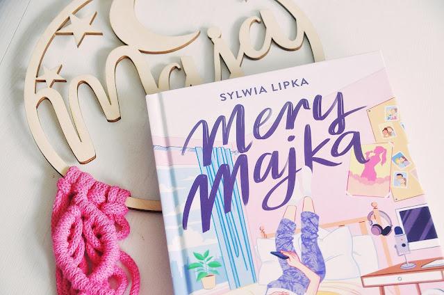 """Mery Majka""  - Sylwia Lipka"