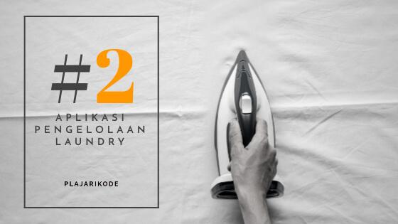 Aplikasi Pengelolaan Laundry Part 2 - Blog banner