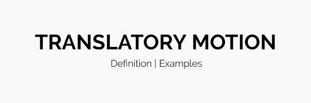 Translatory Motion Examples | Definition