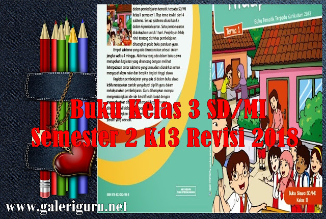 Download Buku Kelas 3 SD/MI Semester 2 K13 Revisi 2018