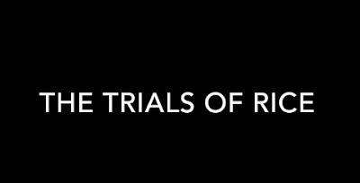 The Trials of Rice Announced!