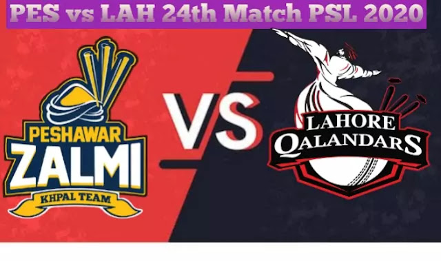 Lahore Qalandars vs Peshawar Zalmi 24th Match PSL 2020 Today Match Prediction