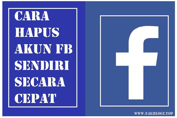 Cara Menghapus Akun Facebook Sendiri Lewat Hp Nak Blogz